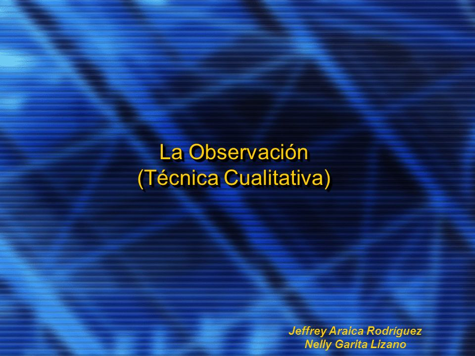 La Observación (Técnica Cualitativa)