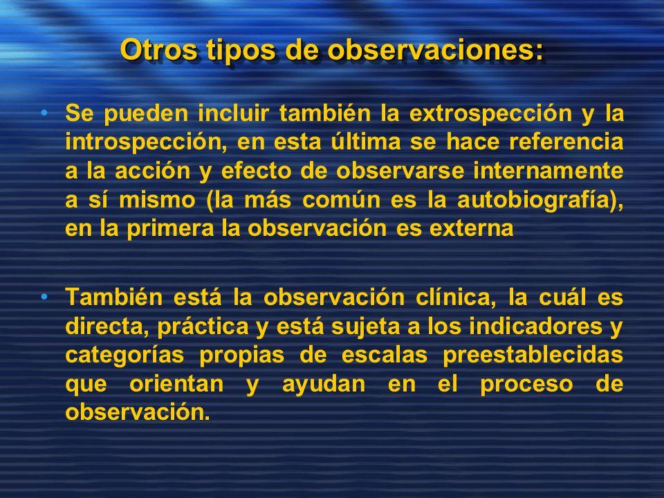 Otros tipos de observaciones:
