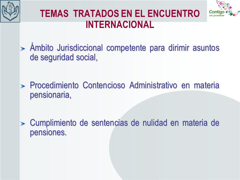 TEMAS TRATADOS EN EL ENCUENTRO INTERNACIONAL