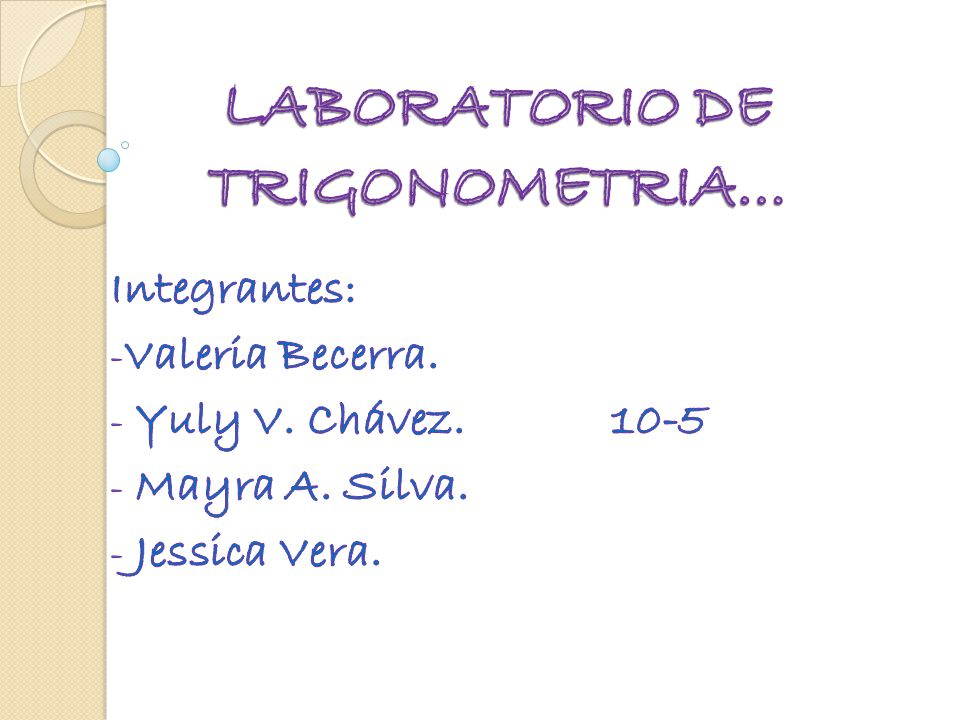 LABORATORIO DE TRIGONOMETRIA…