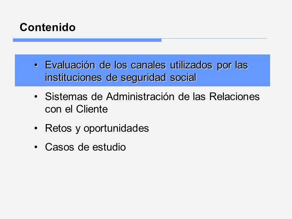 Contenido Evaluación de los canales utilizados por las instituciones de seguridad social.