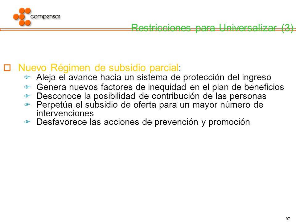 Restricciones para Universalizar (3)