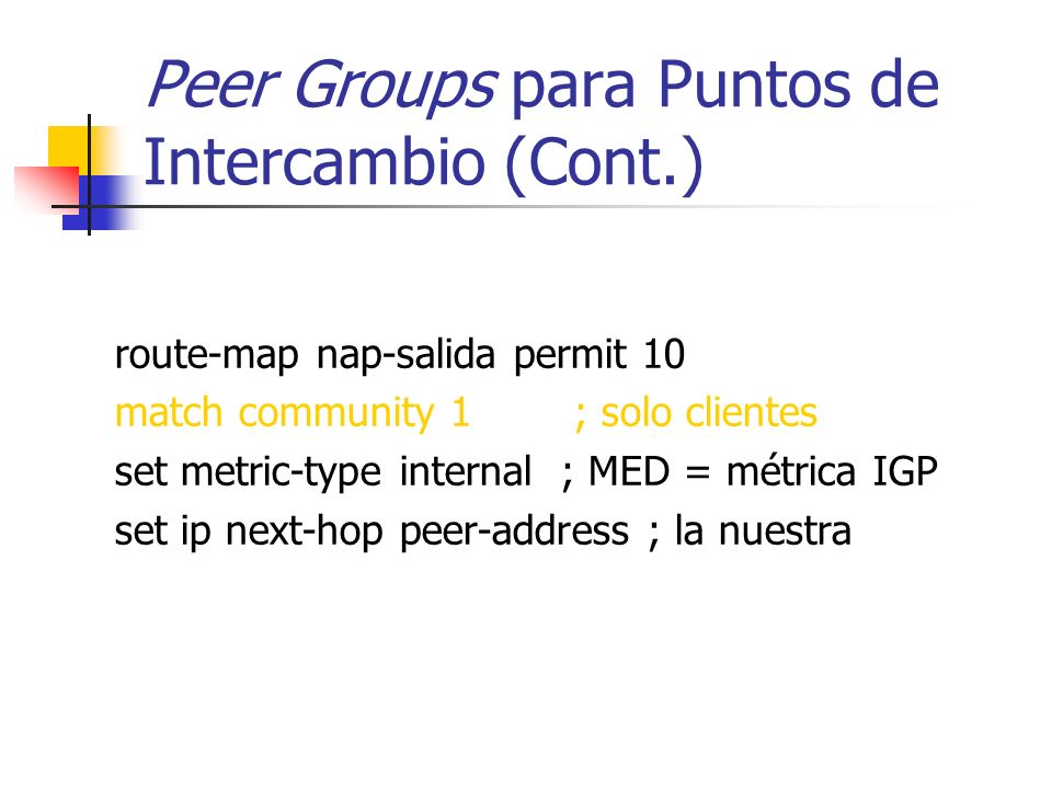 Peer Groups para Puntos de Intercambio (Cont.)