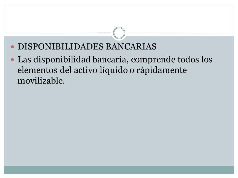 DISPONIBILIDADES BANCARIAS