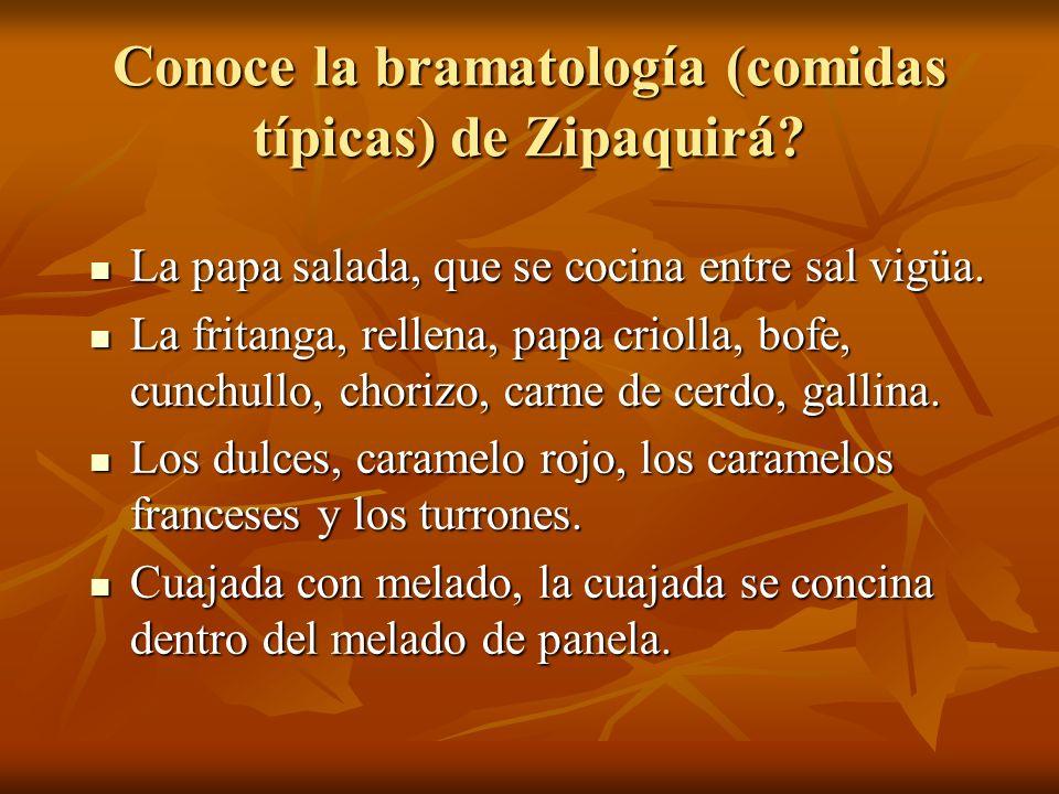 Conoce la bramatología (comidas típicas) de Zipaquirá
