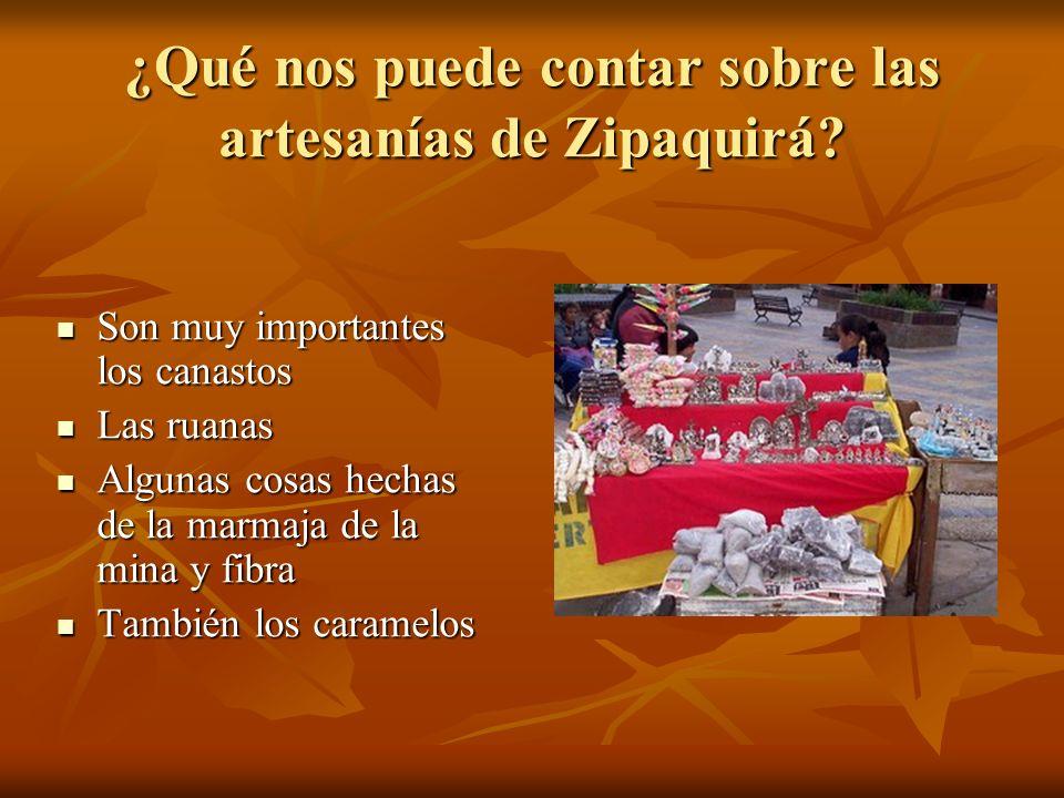 ¿Qué nos puede contar sobre las artesanías de Zipaquirá