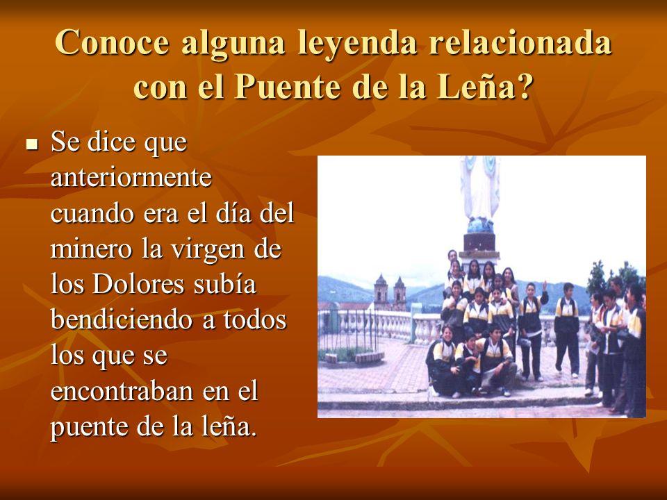 Conoce alguna leyenda relacionada con el Puente de la Leña