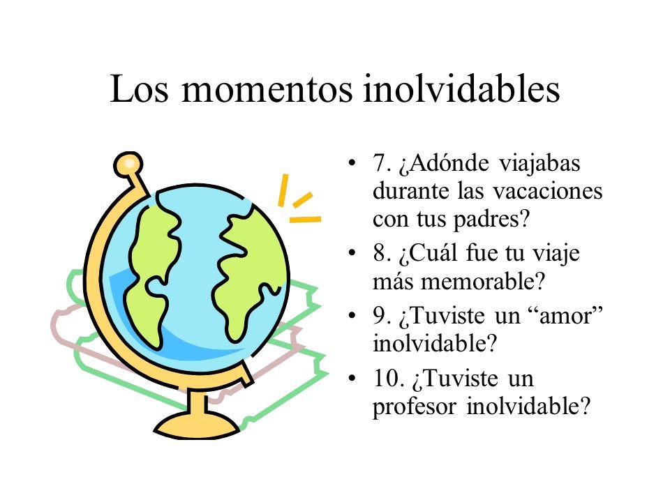 Los momentos inolvidables