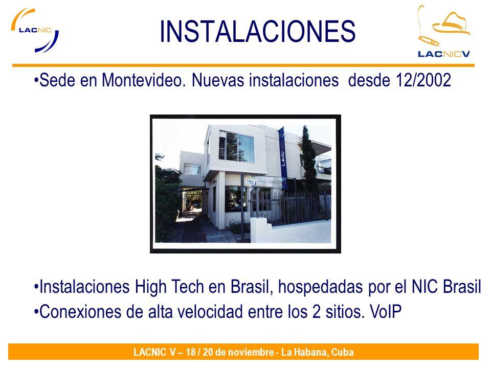 Sede en Montevideo. Nuevas instalaciones desde 12/2002