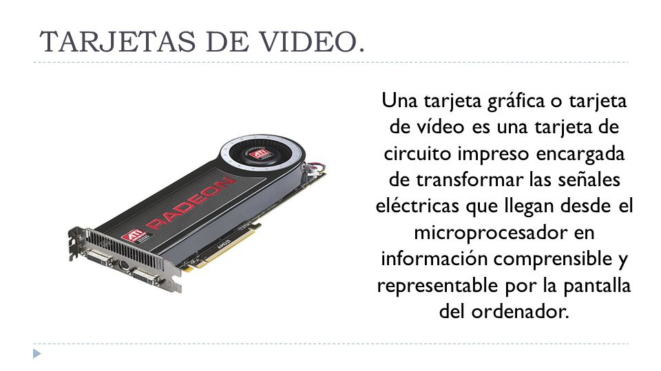 TARJETAS DE VIDEO.