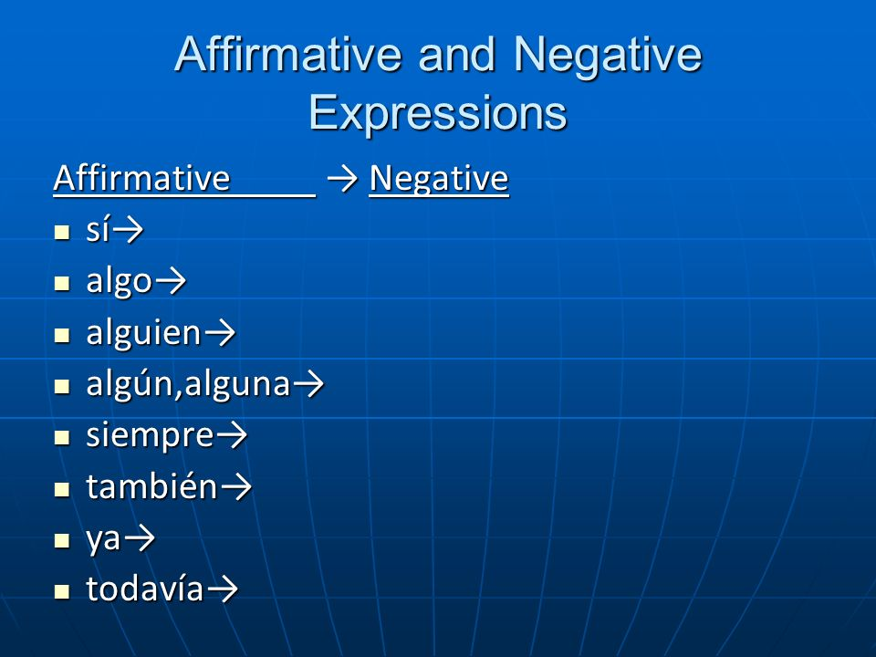 Affirmative and Negative Expressions