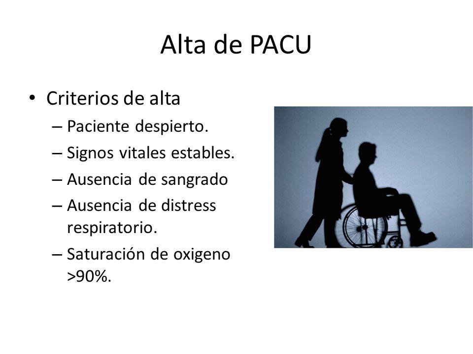 Alta de PACU Criterios de alta Paciente despierto.