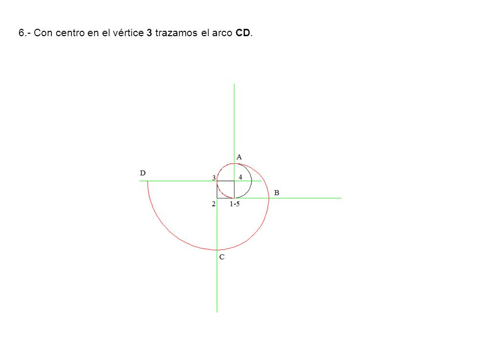 6.- Con centro en el vértice 3 trazamos el arco CD.