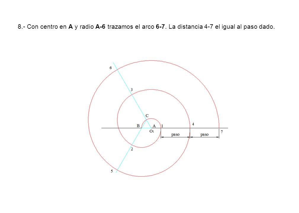 8. - Con centro en A y radio A-6 trazamos el arco 6-7