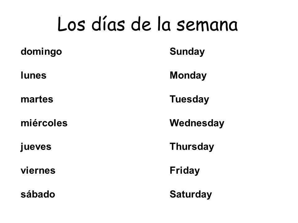 Los días de la semana domingo Sunday lunes Monday martes Tuesday