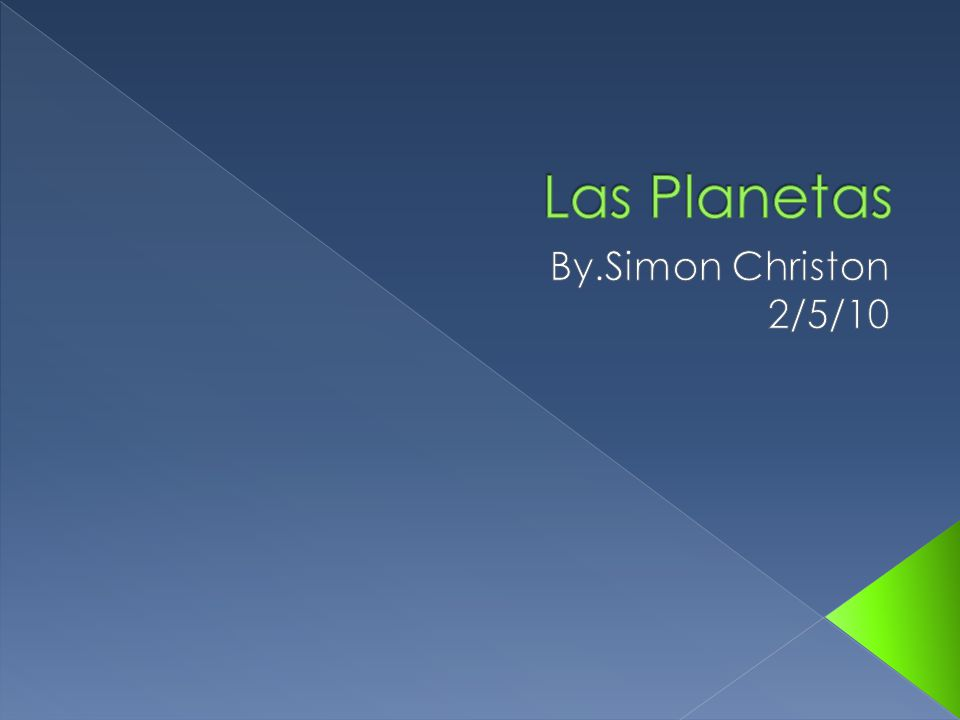 Las Planetas By.Simon Christon 2/5/10