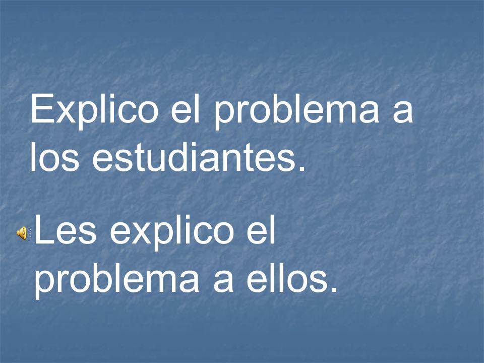 Explico el problema a los estudiantes.