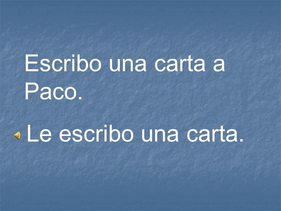 Escribo una carta a Paco.