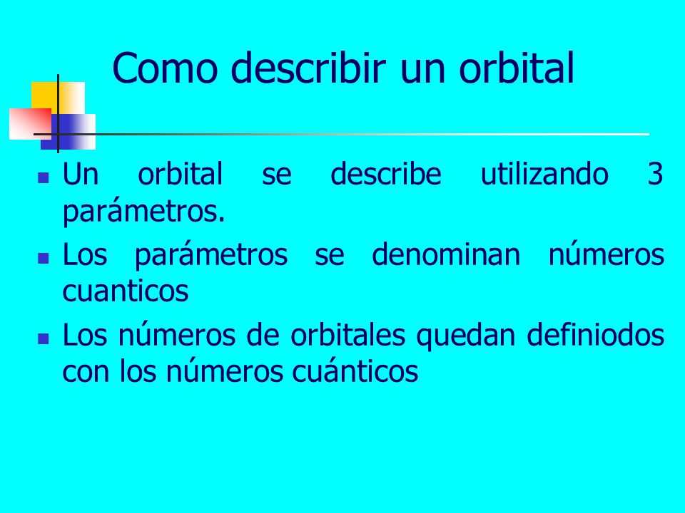 Como describir un orbital