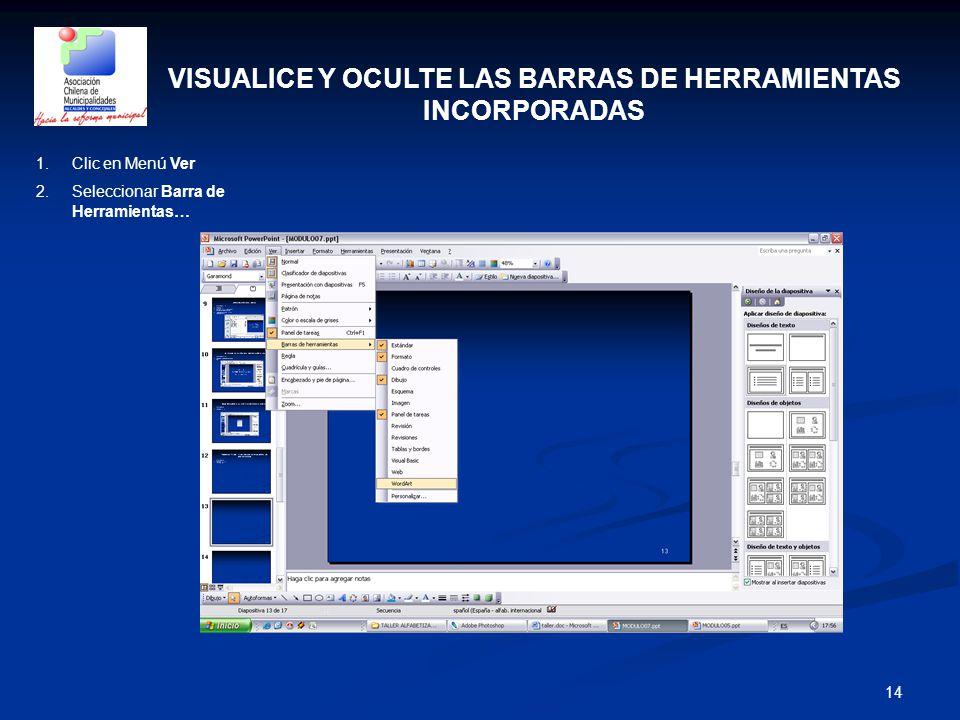 VISUALICE Y OCULTE LAS BARRAS DE HERRAMIENTAS INCORPORADAS
