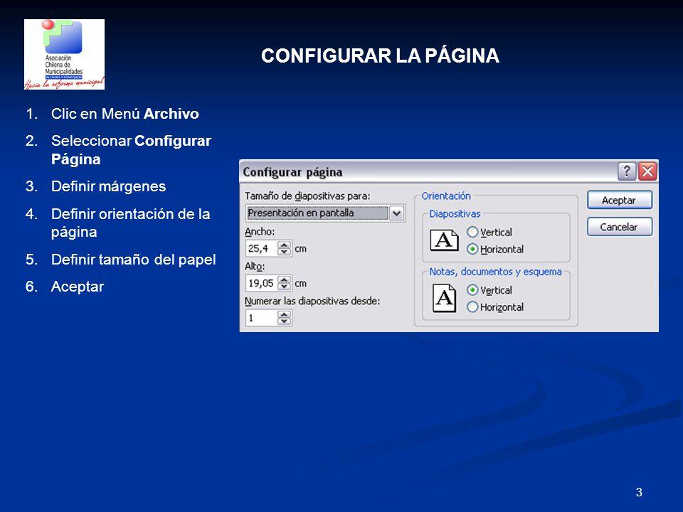 CONFIGURAR LA PÁGINA Clic en Menú Archivo