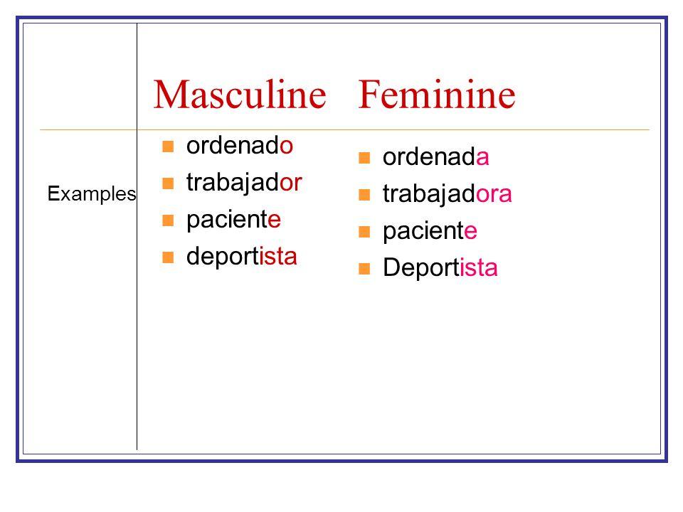 Masculine Feminine ordenado ordenada trabajador trabajadora paciente