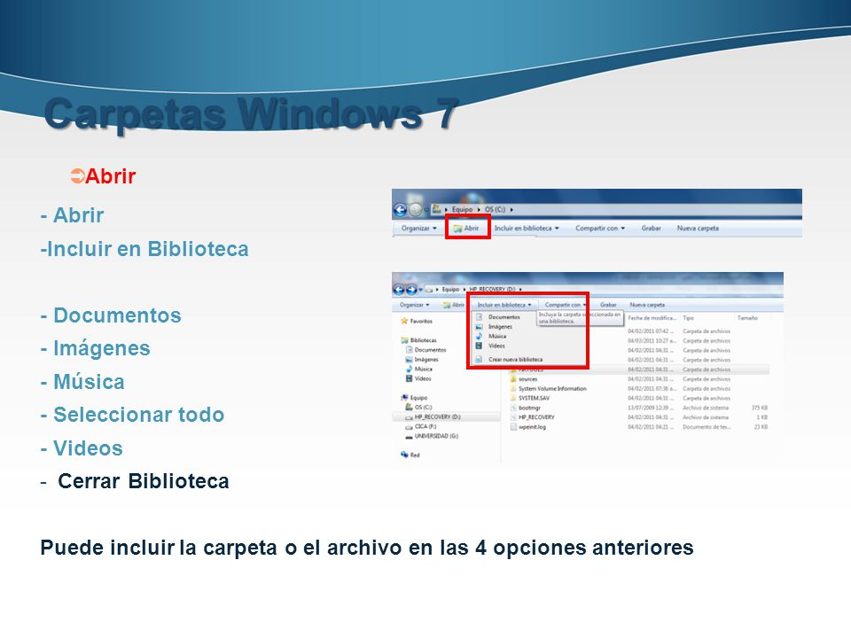 Carpetas Windows 7 Abrir - Abrir -Incluir en Biblioteca - Documentos