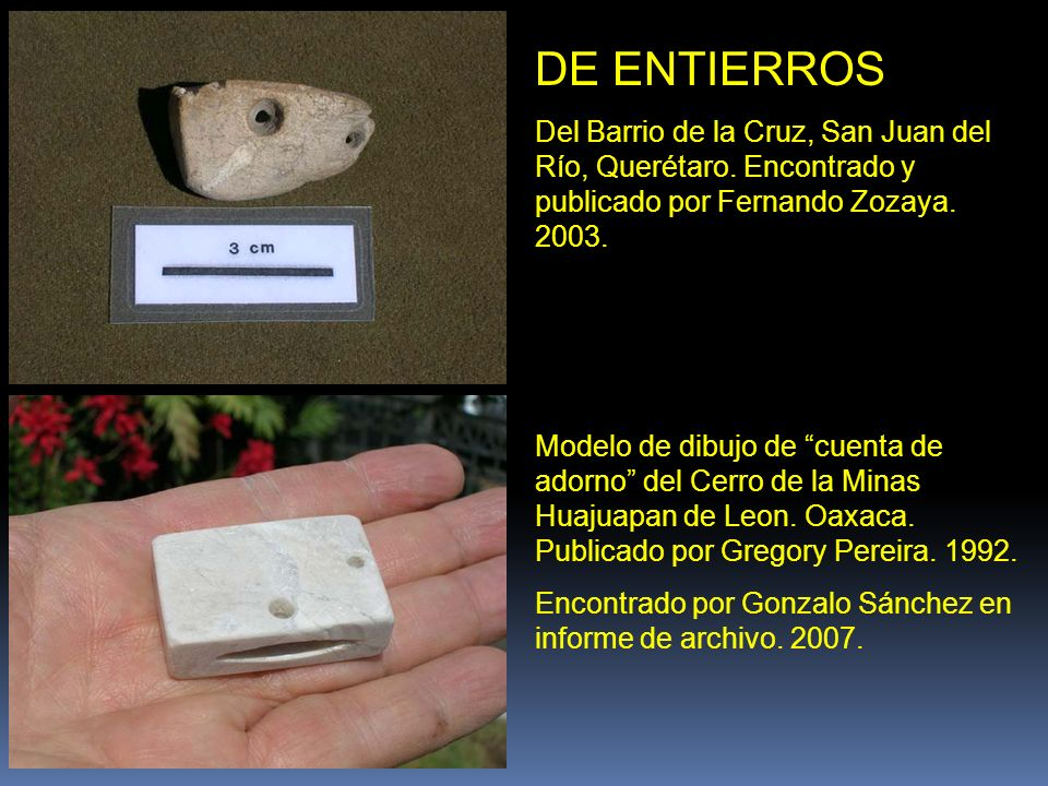 DE ENTIERROS Del Barrio de la Cruz, San Juan del Río, Querétaro. Encontrado y publicado por Fernando Zozaya. 2003.