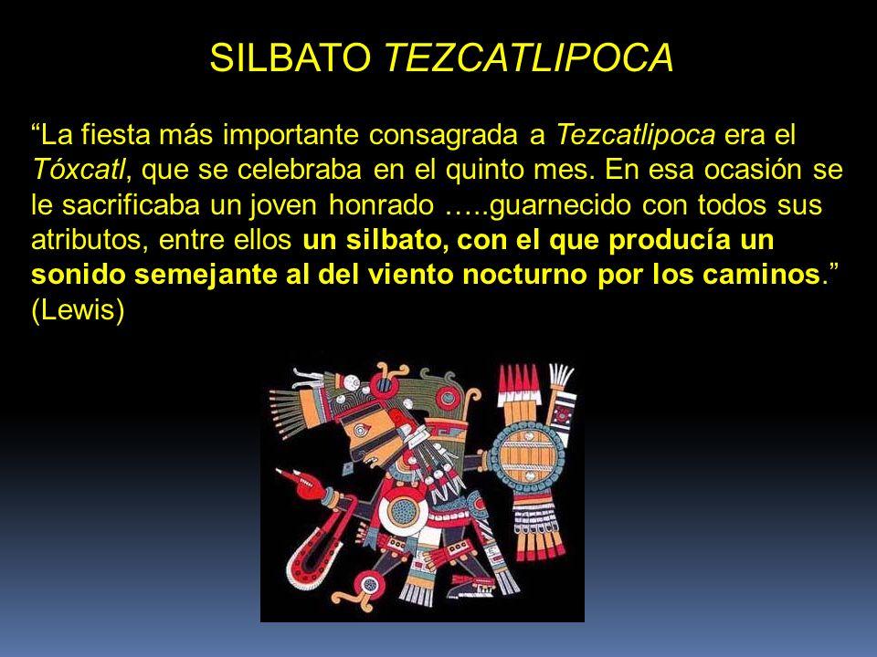 SILBATO TEZCATLIPOCA