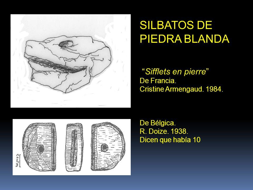 SILBATOS DE PIEDRA BLANDA