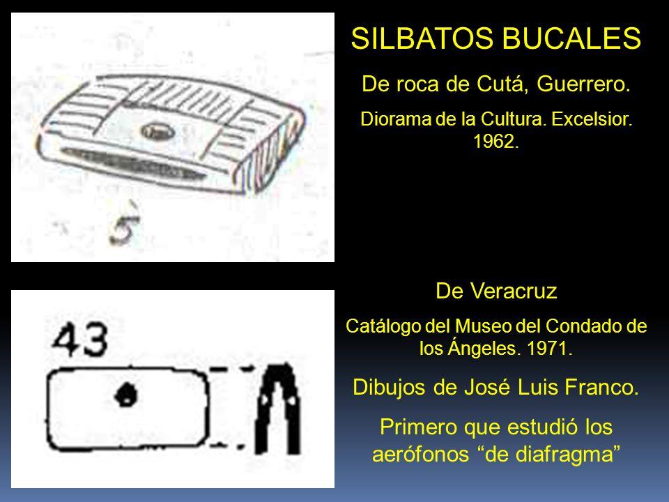 SILBATOS BUCALES De roca de Cutá, Guerrero. De Veracruz