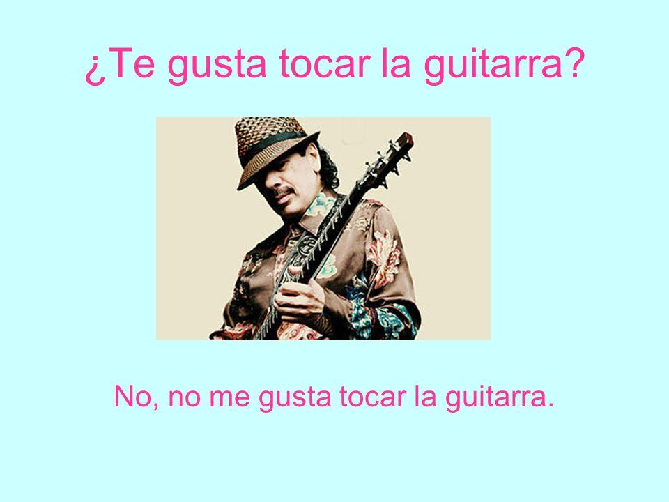 ¿Te gusta tocar la guitarra