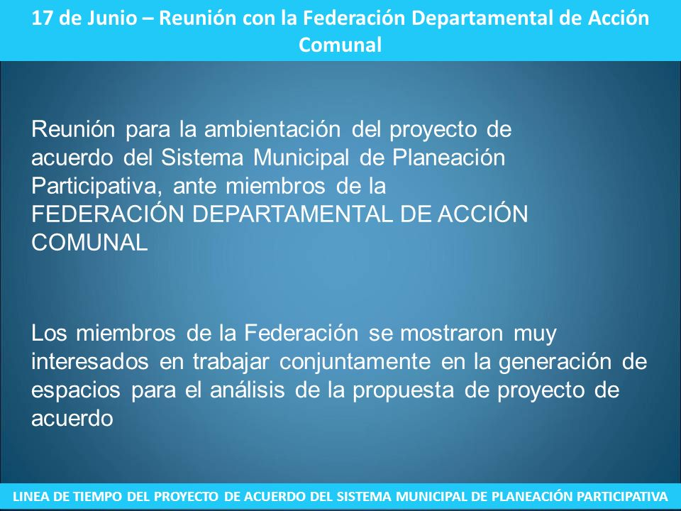 17 de Junio – Reunión con la Federación Departamental de Acción Comunal