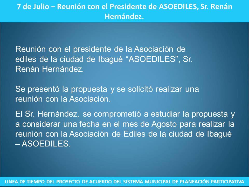 7 de Julio – Reunión con el Presidente de ASOEDILES, Sr