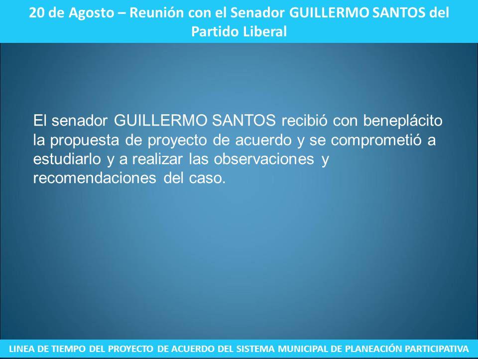 20 de Agosto – Reunión con el Senador GUILLERMO SANTOS del Partido Liberal