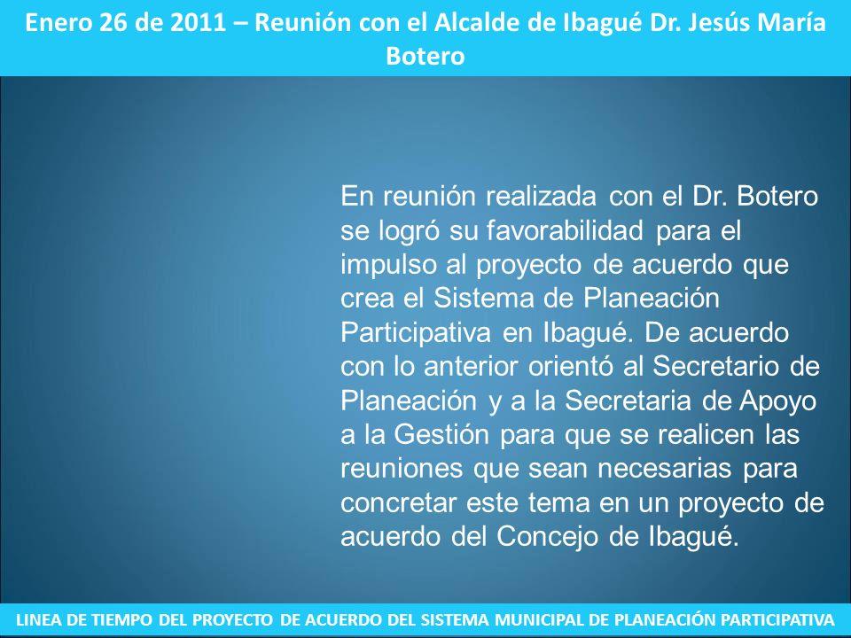 Enero 26 de 2011 – Reunión con el Alcalde de Ibagué Dr