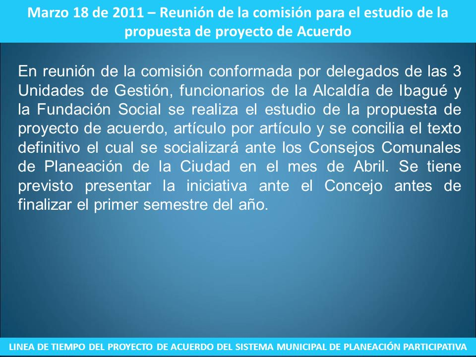 Marzo 18 de 2011 – Reunión de la comisión para el estudio de la propuesta de proyecto de Acuerdo