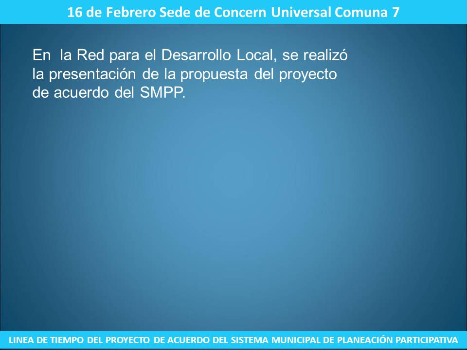 16 de Febrero Sede de Concern Universal Comuna 7