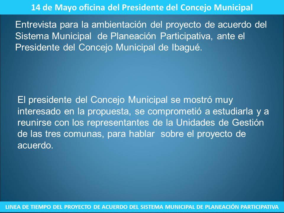 14 de Mayo oficina del Presidente del Concejo Municipal