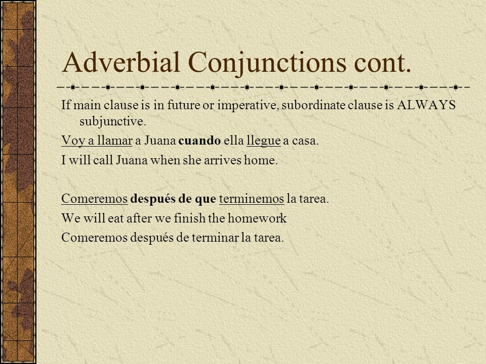 Adverbial Conjunctions cont.