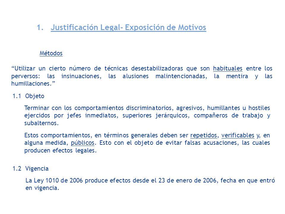 1. Justificación Legal- Exposición de Motivos