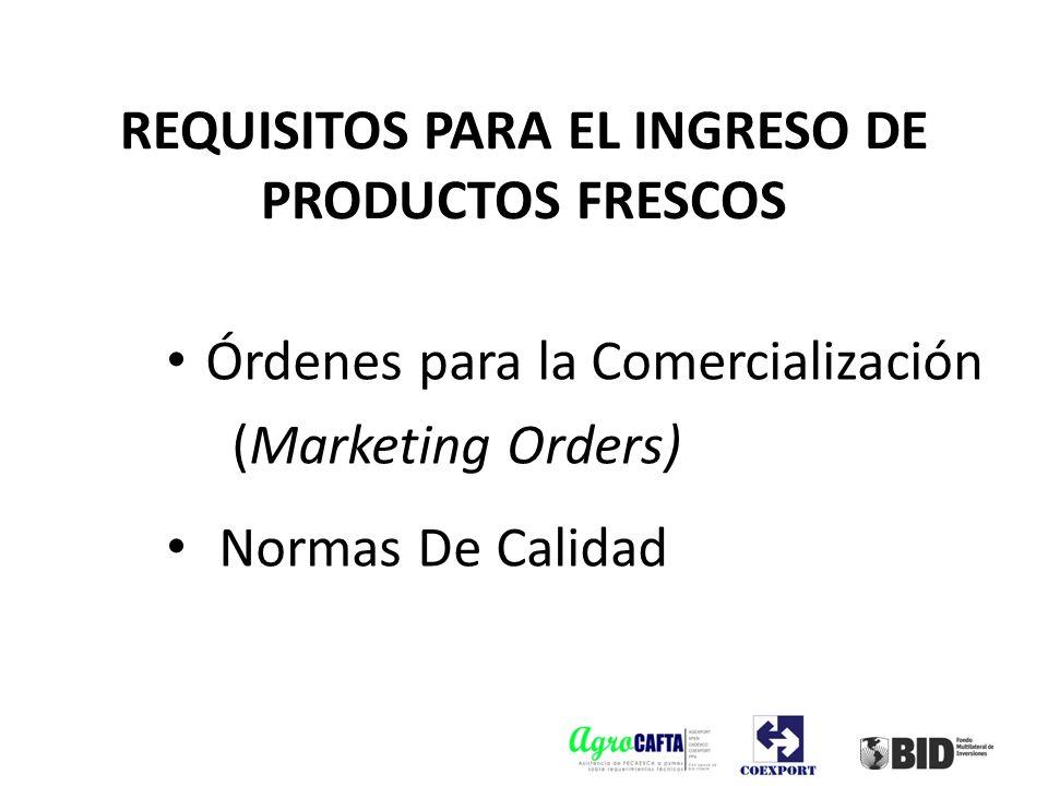 REQUISITOS PARA EL INGRESO DE PRODUCTOS FRESCOS
