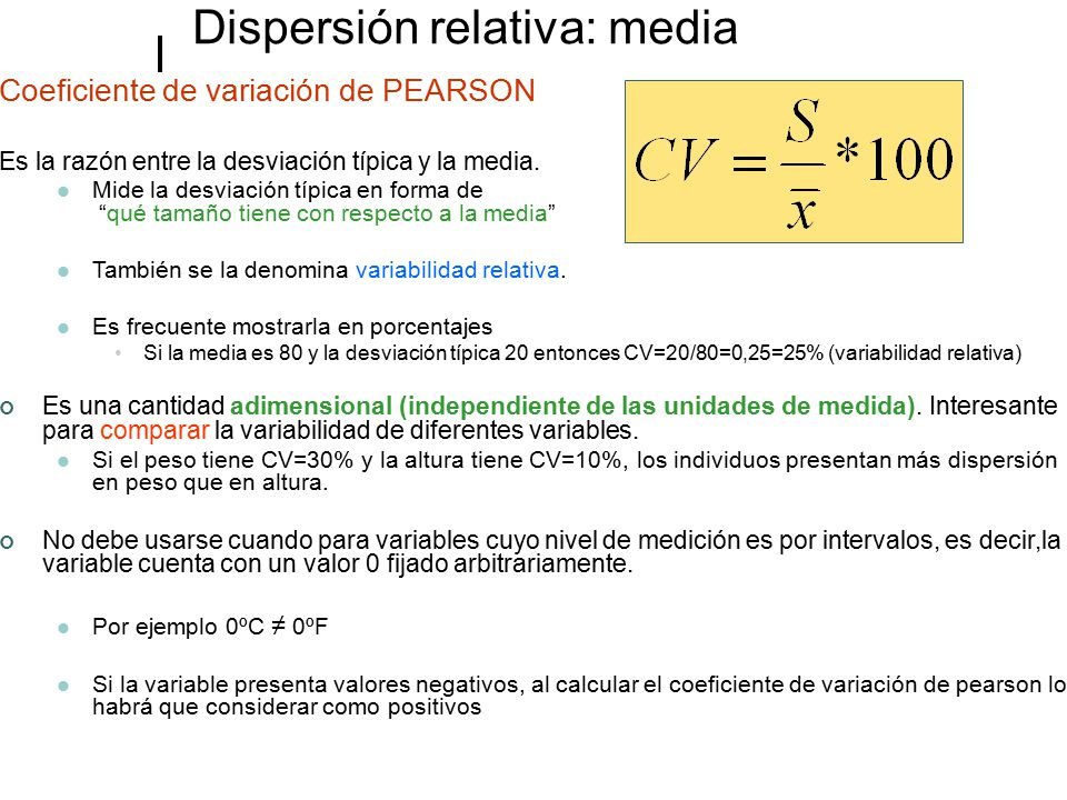 Dispersión relativa: media