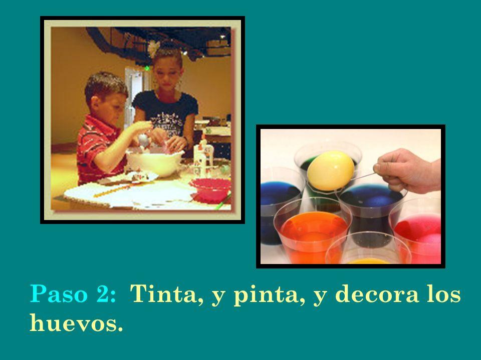 Paso 2: Tinta, y pinta, y decora los huevos.