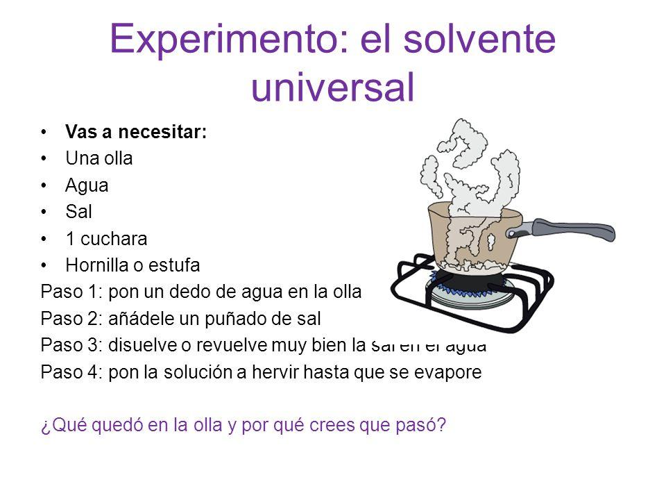 Experimento: el solvente universal
