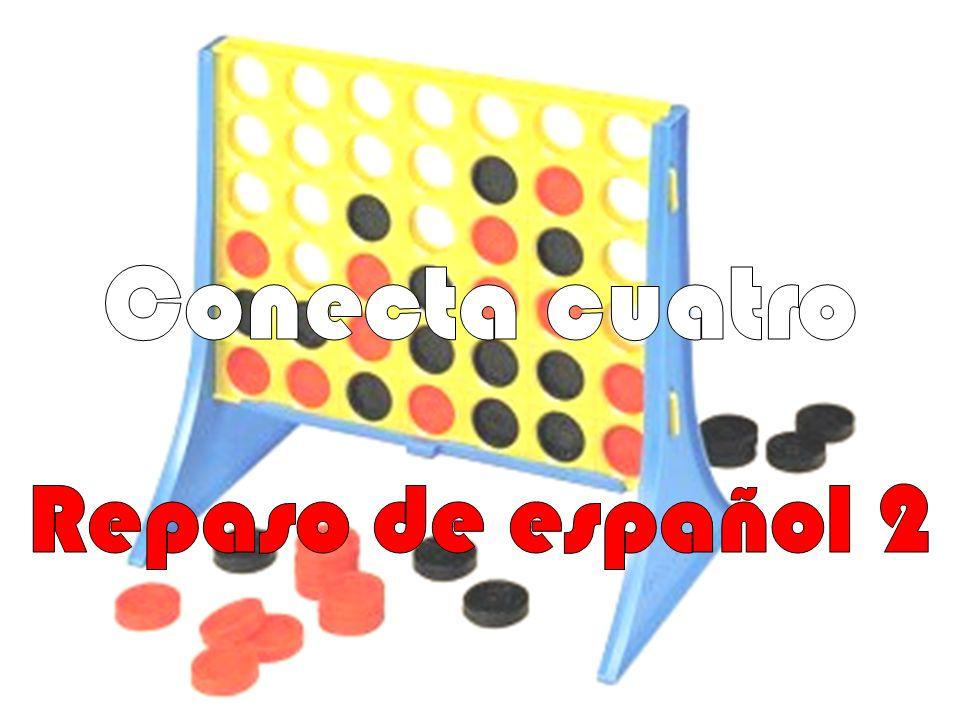Conecta cuatro Repaso de español 2