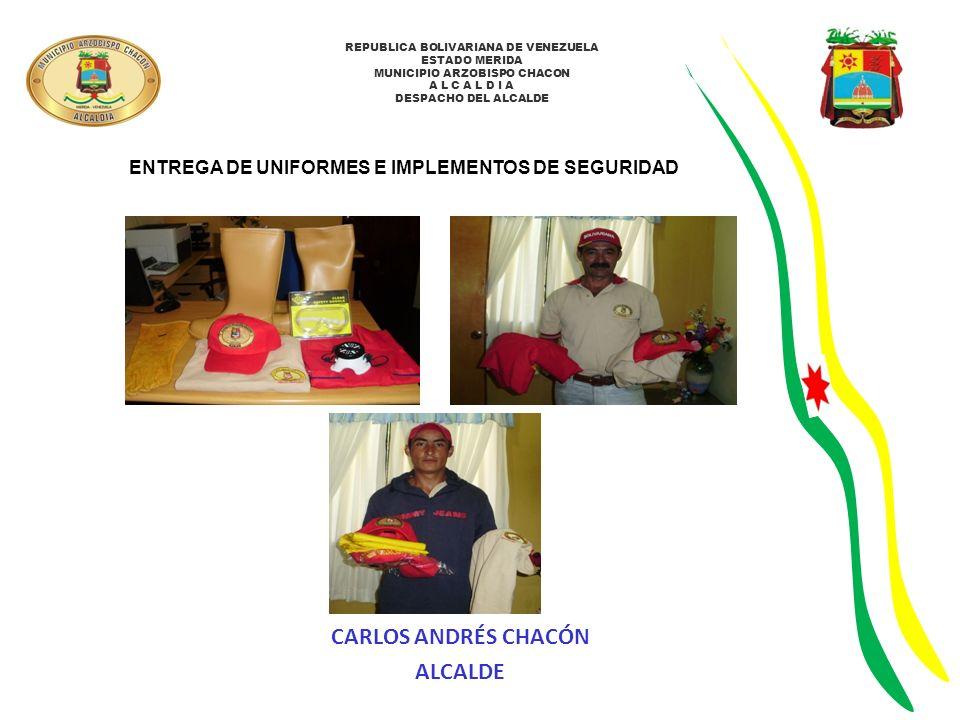 ENTREGA DE UNIFORMES E IMPLEMENTOS DE SEGURIDAD
