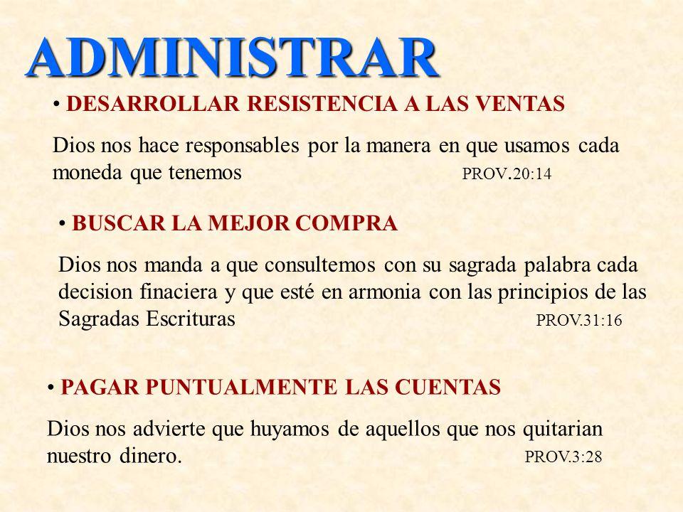 ADMINISTRAR DESARROLLAR RESISTENCIA A LAS VENTAS