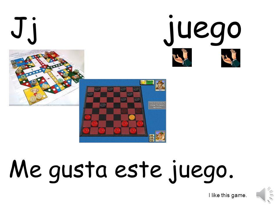 juego Jj Me gusta este juego. I like this game.