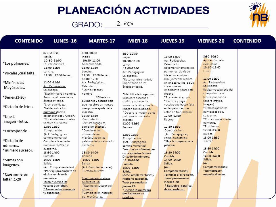 2. «c» CONTENIDO LUNES -16 MARTES-17 MIER-18 JUEVES-19 VIERNES-20